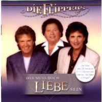 Die Flippers - Das muss doch Liebe sein