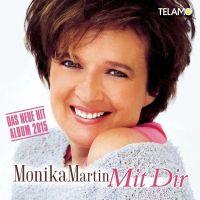 Monika Martin - Mit Dir - CD