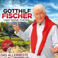 Gotthilf Fischer und Seine Chore - Das Allerbeste - CD