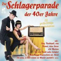 Die Schlagerparade der 40er Jahre - 2CD