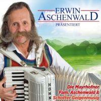 Erwin Aschenwald prasentiert - Altes Und Neues - CD