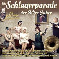 Die Schlagerparade Der 30er Jahre - 2CD