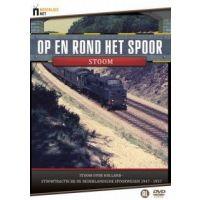 Op En Rond Het Spoor - Stoom - Documentaire - DVD
