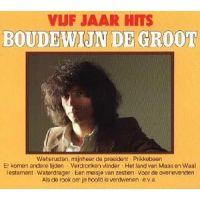 Boudewijn de Groot - Vijf Jaar Hits - 2CD