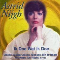 Astrid Nijgh - Ik Doe Wat Ik Doe - CD