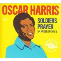 Oscar Harris - Soldiers Prayer en andere Poku's - CD
