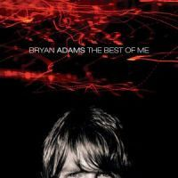 Bryan Adams - The Best Of Me - CD