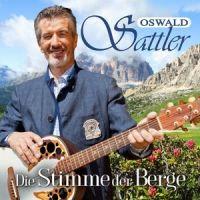 Oswald Sattler - Die Stimme Der Berge - CD