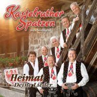 Kastelruther Spatzen - Heimat Deine Lieder - CD