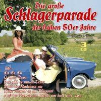 Die Grosse Schlagerparade Der Fruhen 50er Jahre - 3CD