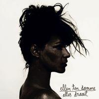 Ellen ten Damme - Alles Draait - CD