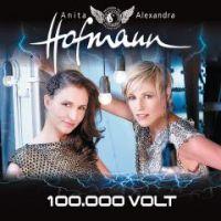 Anita und Alexandra Hofmann - 100.000 Volt - CD