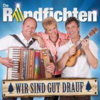 De Randfichten - Wir Sind Gut Drauf - CD