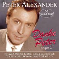 Peter Alexander - Danke Peter - Folge 3 - 2CD