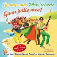 Dirk Scheele - Op stap met Dirk Scheele - Gaan jullie mee? - CD