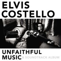 Elvis Costello - Unfaithful Music And Soundtrack Album - 2CD