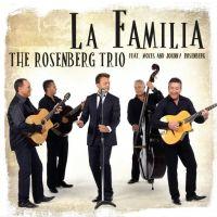 The Rosenberg Trio - La Familia - CD