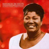 Mahalia Jackson - Songs For Christmas
