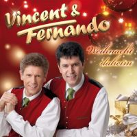 Vincent und Fernando - Weihnacht Daheim - CD