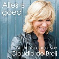 Claudia de Breij - Alles Is Goed - De Mooiste Liedjes - CD