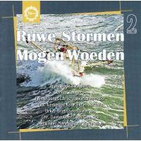 Ruwe Stormen Mogen Woeden - 2CD