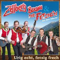 Zellberg Buam und Die Fetzig'n - Urig echt, fetzig frech - CD