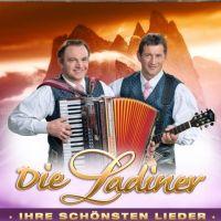 Die Ladiner - Ihre Schonsten Lieder - 2CD