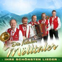 Die Fidelen Molltaler - Ihre Schonsten Lieder - 2CD