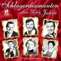 Schlagerdiamanten Der 50er Jahre - 2CD