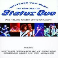 Status Quo - Whatever You Want - The Very Best Of - 2CD