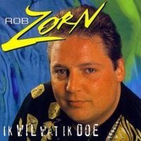 Rob Zorn - Ik Wil Wat Ik Doe - CD
