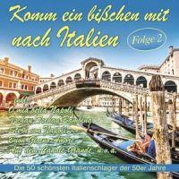 Komm Ein Bisschen Mit Nach Italien - Folge 2 - 2CD