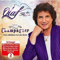 Olaf - Du Bist Wie Champagner - Zum Jubilaum Nur Das Beste - 2CD