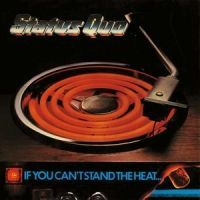Status Quo - If You Can't Stand The Heat - 2CD