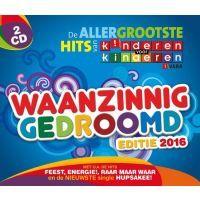 Kinderen Voor Kinderen - Waanzinnig Gedroomd - Editie 2016 - 2CD