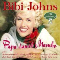 Bibi Johns - Papa Tanzt Mambo - 2CD