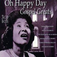 Oh Happy Day - Gospel Greats - 3CD