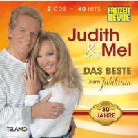 Judith Und Mel - Das Beste Zum Jubilaum - 30 Jahre - 2CD