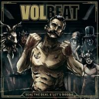 Volbeat - Seal The Deal & Let's Boogie - Deluxe - 2CD