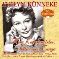 Evelyn Kunneke - Herr Kapellmeister, Bitte Einen Tango - 2CD