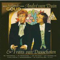 Andre van Duin en Frans van Dusschoten - Hollands Goud - 2CD