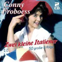 Conny Froboess - Zwei kleine Italiener - 2CD