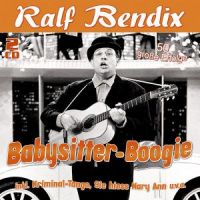 Ralf Bendix - Babysitter-Boogie - 2CD