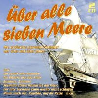Uber Alle Sieben Meere - 2CD