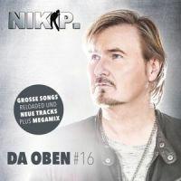 Nik P. - Da Oben #16 - CD