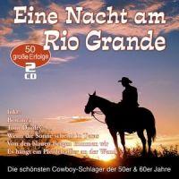 Eine Nacht Am Rio Grande - 2CD