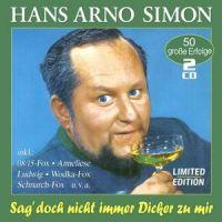 Hans Arno Simon - Sag Doch Nicht Immer Dicker Zu Mir - 2CD