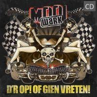 Mooi Wark - D'r Op Of Gien Vreten! - CD