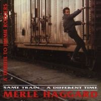 Merle Haggard - Same Train - A Different Time - CD