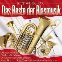 Das Beste der Blasmusik - Rot Weiss Rot - 2CD